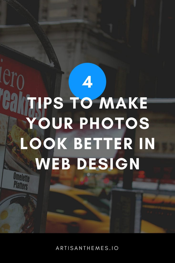 4 tips to make your photos look better in web design for Look 4 design