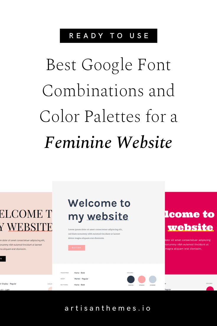 Best Google Font Combinations and Color Palettes for a Feminine